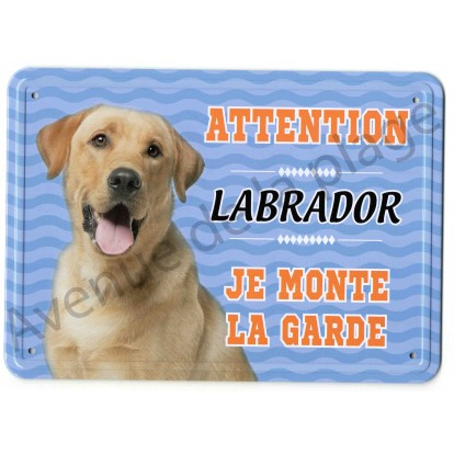Pancarte métal Attention au chien - Labrador jaune