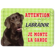 Pancarte métal Attention au chien - Labrador chocolat