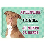 Pancarte métal Attention au chien - Pittbull