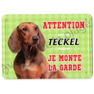 Pancarte métal Attention au chien - Teckel à poil court
