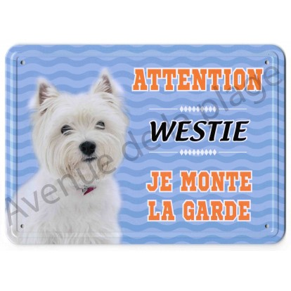 Pancarte métal Attention au chien - Westie