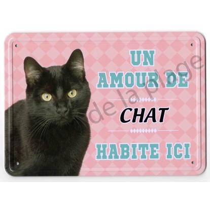 Pancarte métal : Un amour de chat noir habite ici