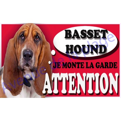 Plaque Attention Je monte la garde - Basset Hound