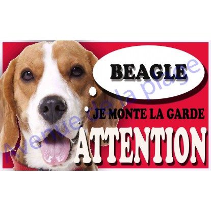 Plaque Attention Je monte la garde - Beagle