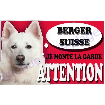 Plaque Attention Je monte la garde - Berger Suisse