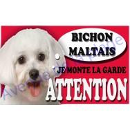 Plaque Attention Je monte la garde - Bichon Maltais