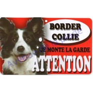Plaque Attention Je monte la garde - Border Collie
