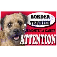 Plaque Attention Je monte la garde - Border Terrier