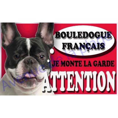 Plaque Attention Je monte la garde - Bouledogue Français