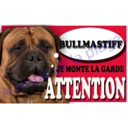 Plaque Attention Je monte la garde - Bullmastiff