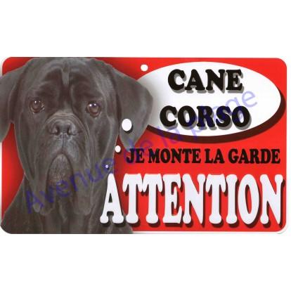 Plaque Attention Je monte la garde - Cane Corso