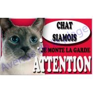 Plaque Attention Je monte la garde - Chat Siamois