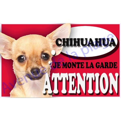 Plaque Attention Je monte la garde - Chihuahua beige