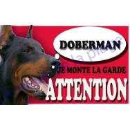 Plaque Attention Je monte la garde - Doberman