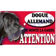 Plaque Attention Je monte la garde - Dogue Allemand
