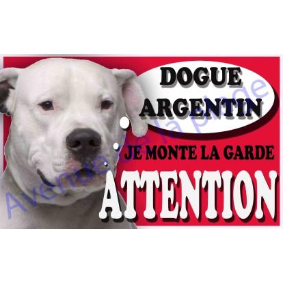 Plaque Attention Je monte la garde - Dogue Argentin