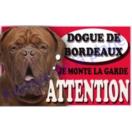 Plaque Attention Je monte la garde - Dogue de Bordeaux