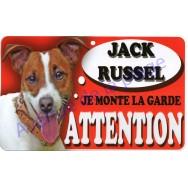 Plaque Attention Je monte la garde - Jack Russel
