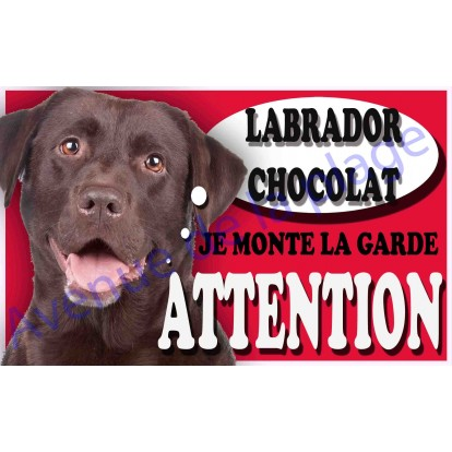 Plaque Attention Je monte la garde - Labrador chocolat