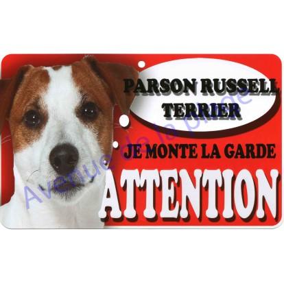 Plaque Attention Je monte la garde - Parson Russell Terrier