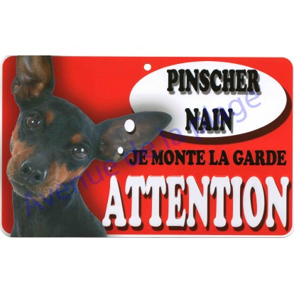 Plaque Attention Je monte la garde - Pinscher Nain