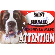 Plaque Attention Je monte la garde - Saint Bernard