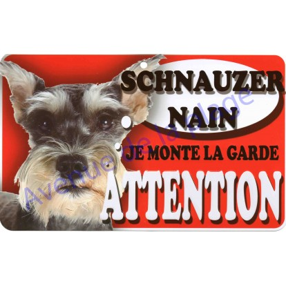 Plaque Attention Je monte la garde - Schnauzer Nain