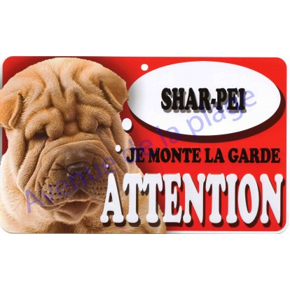 Plaque Attention Je monte la garde - Shar-Peï