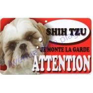 Plaque Attention Je monte la garde - Shih Tzu