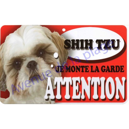 Plaque Attention Je monte la garde - Shih Tzu