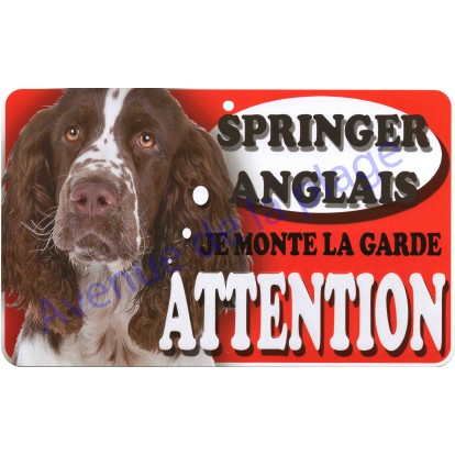 Plaque Attention Je monte la garde - Springer Anglais