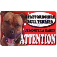 Plaque Attention Je monte la garde - Staffordshire Bull Terrier