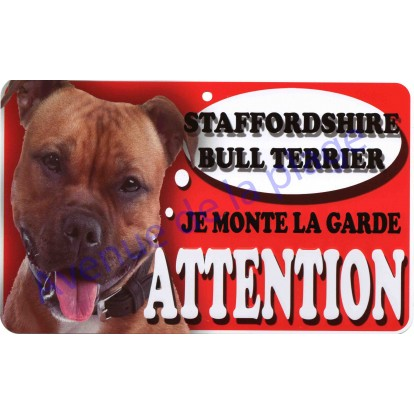 Plaque Attention Je monte la garde - Staffordshire Bull Terrier