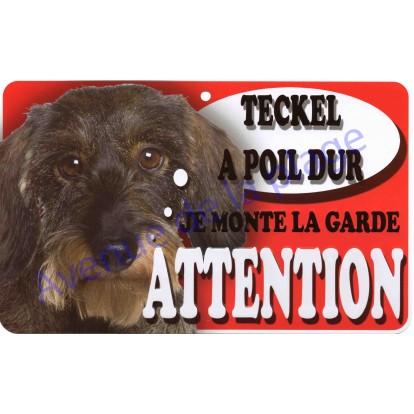 Plaque Attention Je monte la garde - Teckel à poil dur