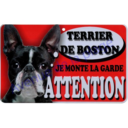 Plaque Attention Je monte la garde - Terrier de Boston