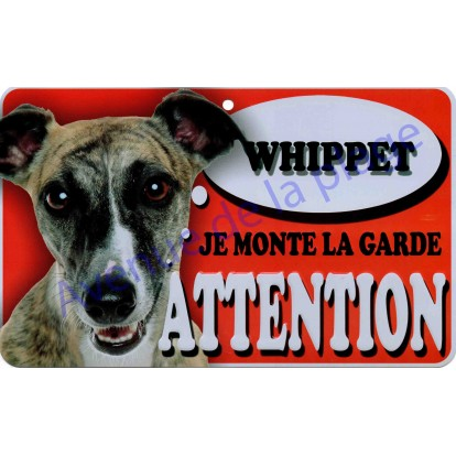 Plaque Attention Je monte la garde - Whippet