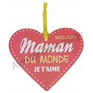 """Coeur à suspendre """"Meilleure Maman du Monde"""""""