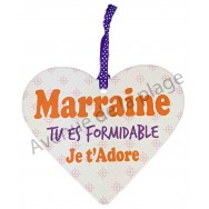 "Coeur à suspendre ""Marraine tu es formidable"""