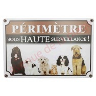 """Pancarte attention au chien """"Périmètre sous haute surveillance !"""""""