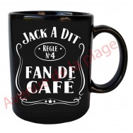 "Mug humoristique Jack a dit ""Fan de café"""