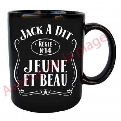 """Mug humoristique Jack a dit """"Jeune et Beau"""""""