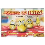 """Planche à découper humoristique """"Aujourd'hui c'est frites !"""""""