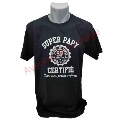 """T-shirt humoristique """"Super Papy Certifié"""""""