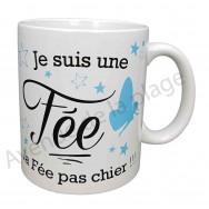 """Mug humoristique """"Je suis une fée"""""""