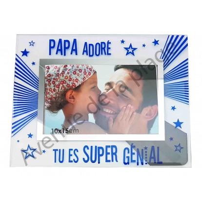 """Cadre photo """"Papa Adoré, tu es super génial"""""""