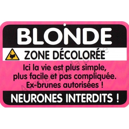 "Plaque de porte Danger ""Blonde"""