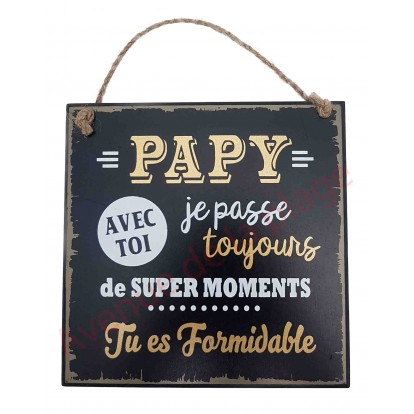 "Plaque message ""Papy formidable"""