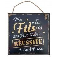 """Plaque message """"Mon fils, ma réussite"""""""