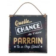 """Plaque message """"Parrain trop génial"""""""